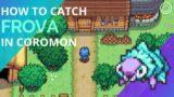 How to catch frova in coromon